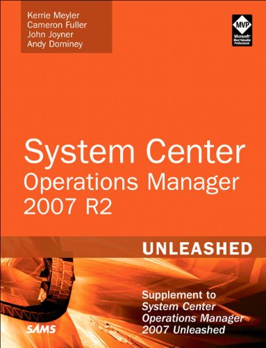 System Center Operations Manager 2007 R2 Unleashed 9780672333415
