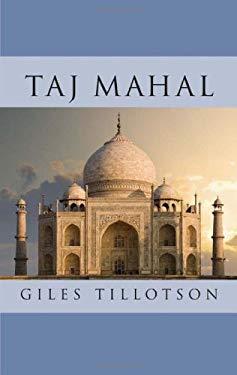 Taj Mahal 9780674031869