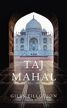 Taj Mahal 9780674066281