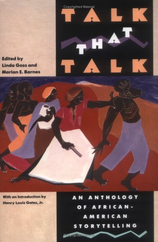 Talk That Talk: An Anthology of African-American Story Telling 9780671671686