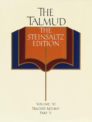 Talmud, the Steinsalz Edition, Volume 11: Tractate Ketubot Part 5 9780679443971