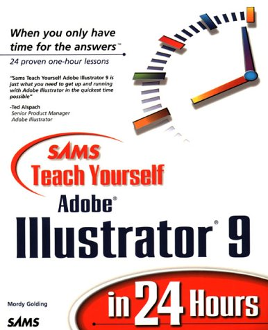 Teach Yourself Adobe Illustrator 9 in 24 Hours 9780672319389