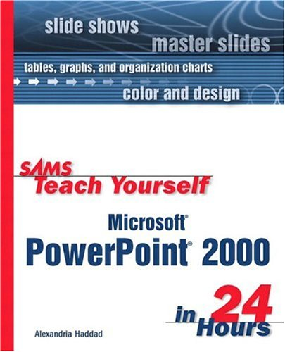 Teach Yourself Microsoft PowerPoint 2000 in 24 Hours 9780672314322