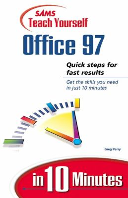 Teach Yourself Office 97 in 10 Minutes 9780672313219