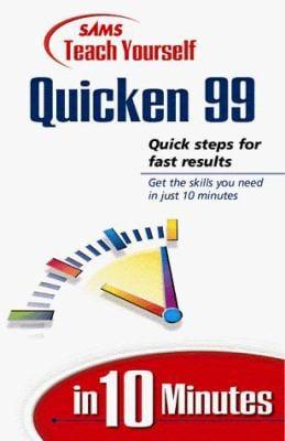 Teach Yourself Quicken 99 in 10 Minutes 9780672313592