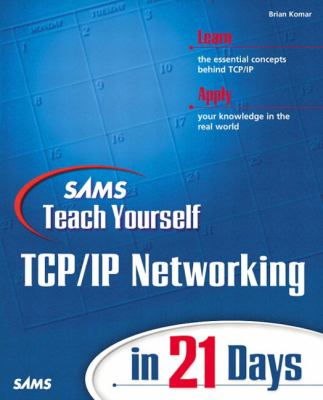 Teach Yourself TCP/IP Networking in 21 Days 9780672323539