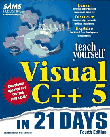 Teach Yourself Visual C++ 5 in 21 Days 9780672310140