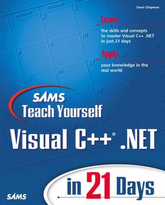 Teach Yourself Visual C++.Net in 21 Days 9780672321979