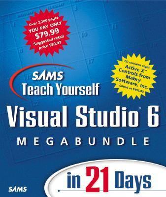 Teach Yourself Visual Studio 6 Megabundle [With *] 9780672315961