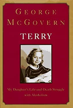 Terry:: My Daughter's Life-And-Death Struggle with Alcoholism 9780679447979