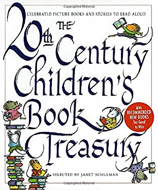 The 20th Century Children's Book Treasury: Celebrated Picture Books and Stories to Read Aloud