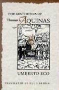 The Aesthetics of Thomas Aquinas 9780674006768
