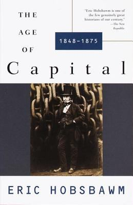 The Age of Capital: 1848-1875 9780679772545