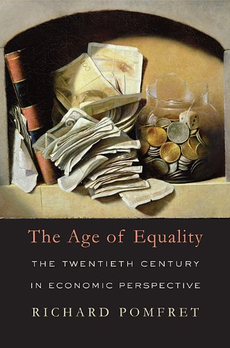 The Age of Equality: The Twentieth Century in Economic Perspective 9780674062177
