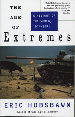 The Age of Extremes: A History of the World, 1914-1991 9780679730057