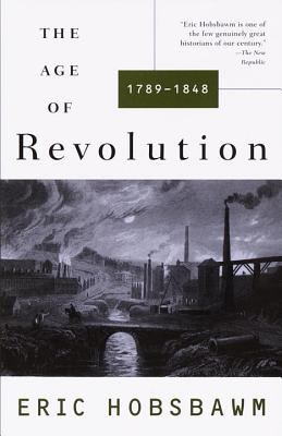 The Age of Revolution: 1749-1848 9780679772538