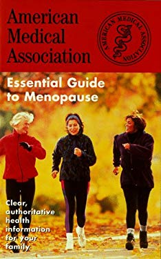 The American Medical Association Essential Guide to Menopause 9780671010140