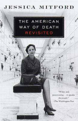 The American Way of Death Revisited 9780679771869