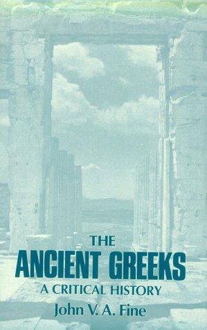 Ancient Greeks : A Critical History