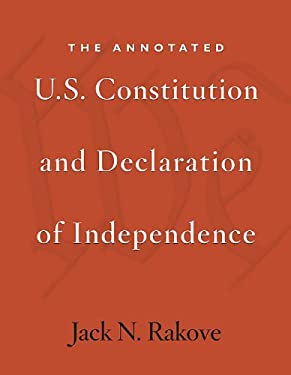 The Annotated U.S. Constitution and Declaration of Independence 9780674066229