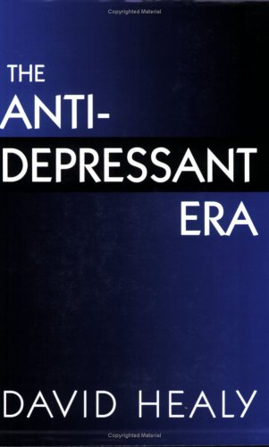 The Antidepressant Era 9780674039582
