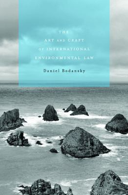 The Art and Craft of International Environmental Law 9780674061798