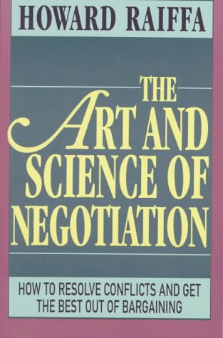 The Art and Science of Negotiation 9780674048133