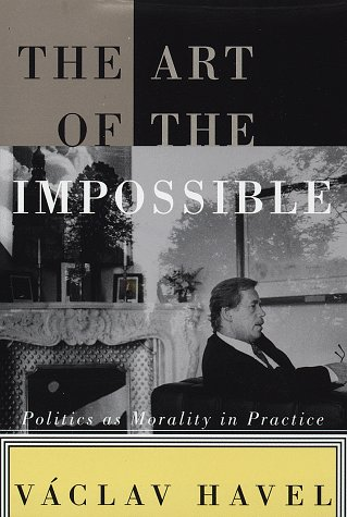 The Art of the Impossible: Politics as Morality in Practice 9780679451068
