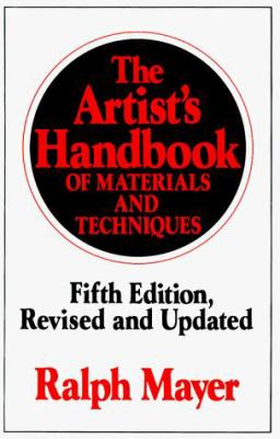 The Artist's Handbook of Materials and Techniques: Fifth Edition, Revised and Updated 9780670837014