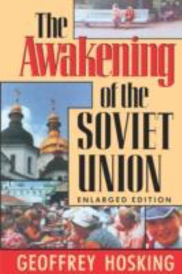 The Awakening of the Soviet Union: Enlarged Edition 9780674055513