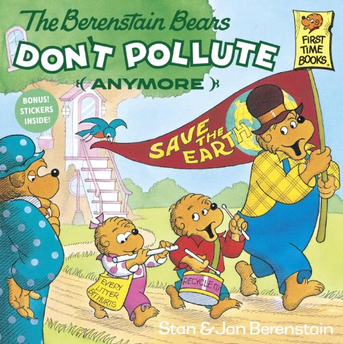 The Berenstain Bears Don't Pollute (Anymore) 9780679823513