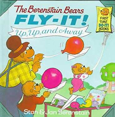 The Berenstain Bears Fly-It! Up, Up, and Away! 9780679973171