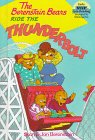 The Berenstain Bears Ride the Thunderbolt 9780679987185