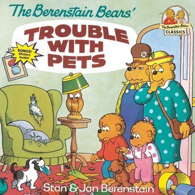 The Berenstain Bears' Trouble with Pets 9780679808480