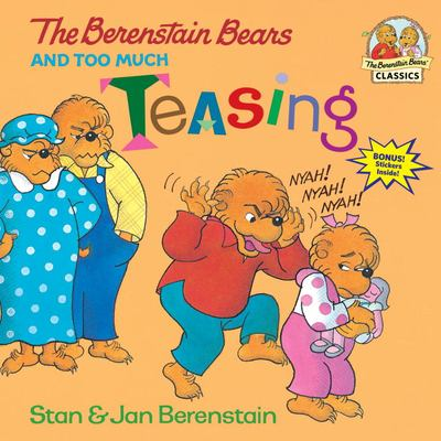 http://images.betterworldbooks.com/067/The-Berenstain-Bears-and-Too-Much-Teasing-Berenstain-Stan-9780679877066.jpg