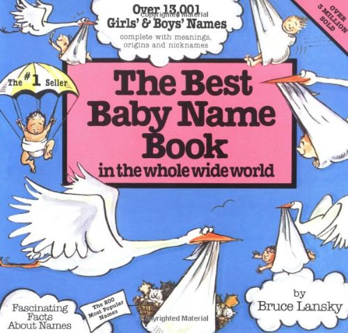 The Best Baby Name Book: In the Whole Wide World 9780671544638