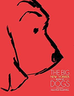 The Big New Yorker Book of Dogs 9780679644750