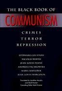 The Black Book of Communism: Crimes, Terror, Repression 9780674076082