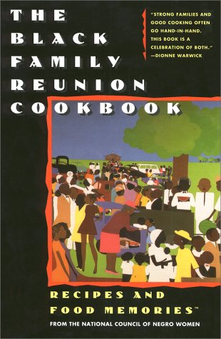 The Black Family Reunion Cookbook: Recipes and Food Memories 9780671796297