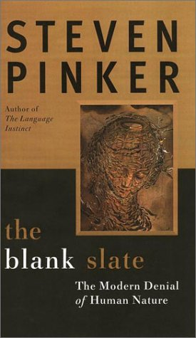 The Blank Slate: The Modern Denial of Human Nature 9780670031511