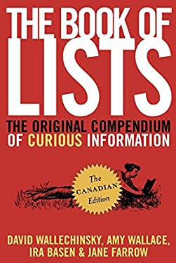 The Book of Lists, the Canadian Edition: The Original Compendium of Curious Information 9780676977202