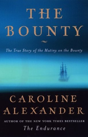 The Bounty: 4the True Story of the Mutiny on the Bounty 9780670031337