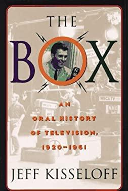 Box : An Oral History of Television, 1920-1961