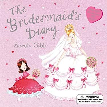 The Bridesmaid's Diary 9780670059003