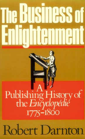 The Business of Enlightenment: Publishing History of the