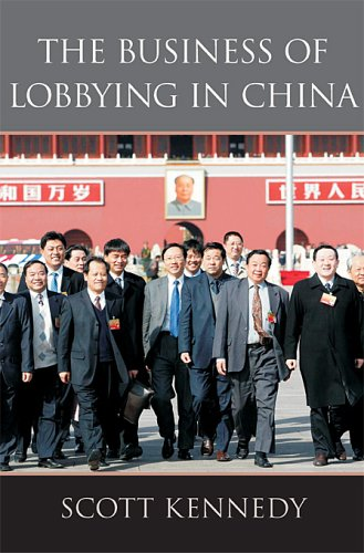 The Business of Lobbying in China 9780674015470