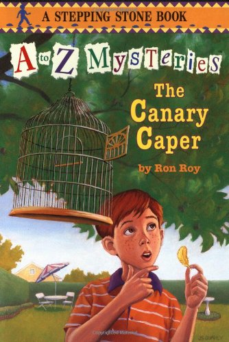 A to Z Mysteries: The Canary Caper 9780679885931