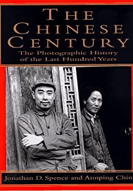 The Chinese Century:: A Photographic History of the Last Hundred Years 9780679449805