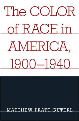 The Color of Race in America, 1900-1940 9780674006157