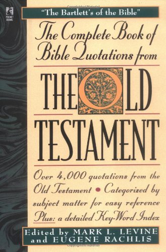 Complete Book of Bible Quotations from the Old Testament 9780671537968